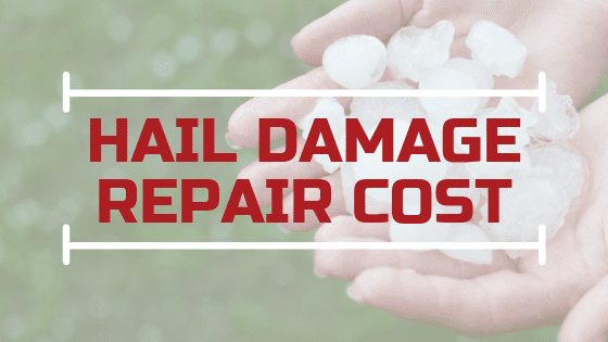 Hail Damage Repair Cost